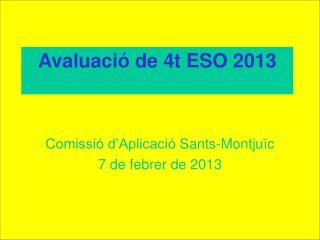 Avaluació de  4t ESO  201 3