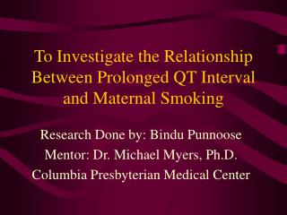 To Investigate the Relationship Between Prolonged QT Interval and Maternal Smoking