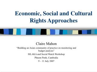 Economic, Social and Cultural Rights Approaches