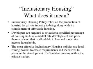 �Inclusionary Housing� What does it mean?