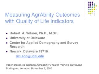 Measuring AgrAbility Outcomes with Quality of Life Indicators