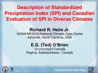 Description of Standardized Precipitation Index SPI and Canadian Evaluation of SPI in Diverse Climates