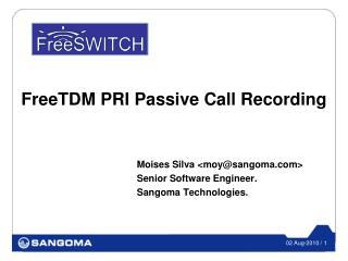 FreeTDM PRI Passive Call Recording