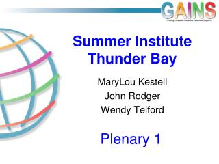 Summer Institute Thunder Bay