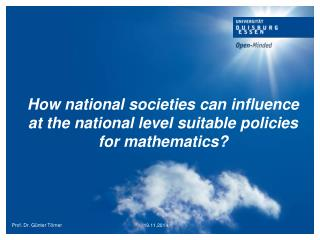 How national societies can influence at the national level suitable policies for mathematics?