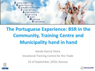 The Portuguese Experience: BSR in the Community, Training Centre and Municipality hand in hand