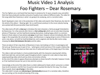 Music Video 1 Analysis Foo Fighters – Dear Rosemary.