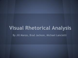 Visual Rhetorical Analysis