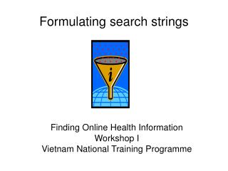 Formulating search strings