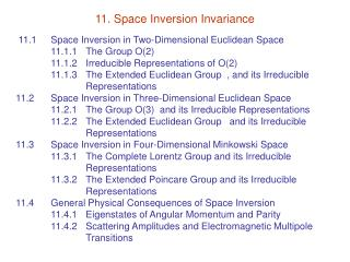 11. Space Inversion Invariance