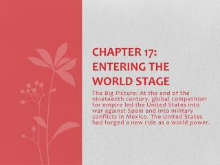 Chapter 17: Entering The World Stage