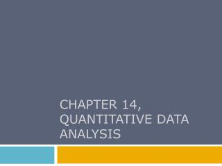 CHAPTER 14, Quantitative data analysis