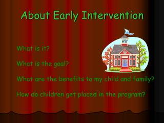 About Early Intervention