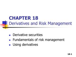 CHAPTER 18 Derivatives and Risk Management