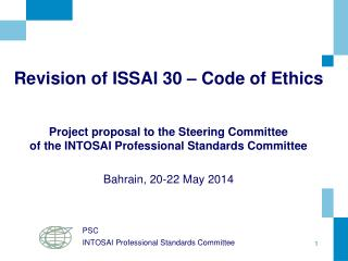 Revision of ISSAI 30 – Code of Ethics