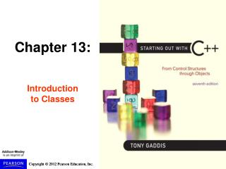 Chapter 13: Introduction  to Classes