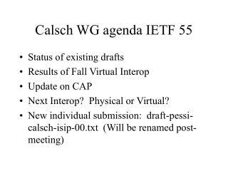 Calsch WG agenda IETF 55