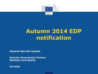 Autumn 2014 EDP notification