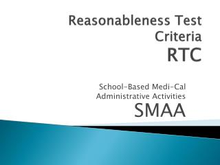 Reasonableness Test Criteria RTC
