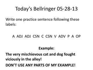 Today's  Bellringer  05-28-13
