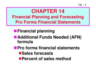 CHAPTER 14 Financial Planning and Forecasting Pro Forma Financial Statements