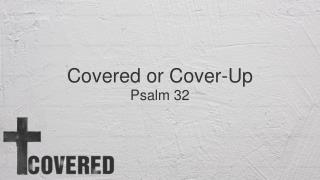 Covered or Cover-Up