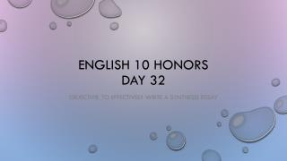 English 10 Honors  Day 32