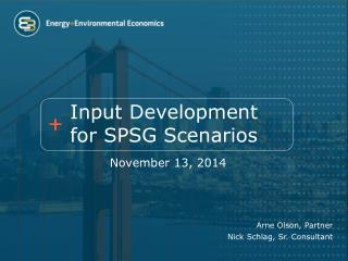 Input Development for SPSG Scenarios