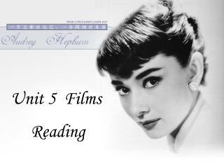 Unit 5  Films