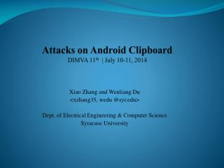 Attacks on Android Clipboard DIMVA 11 th   | July 10-11, 2014