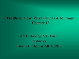 Prosthetic Heart Valve Sounds & Murmurs Chapter 18