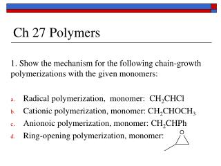 Ch 27 Polymers
