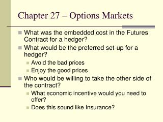 Chapter 27 – Options Markets