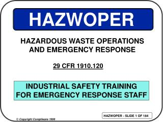 INDUSTRIAL SAFETY TRAINING FOR EMERGENCY RESPONSE STAFF
