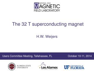 The 32  T  superconducting magnet