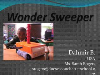 Wonder Sweeper