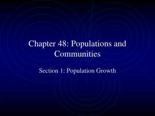 Chapter 48: Populations and Communities