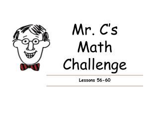 Mr. C's Math  Challenge