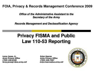 FOIA, Privacy & Records Management Conference 2009