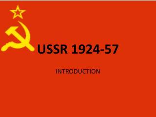 USSR 1924-57