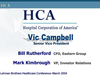 Lehman Brothers Healthcare Conference�March 2004