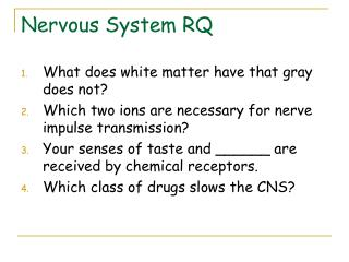 Nervous System RQ