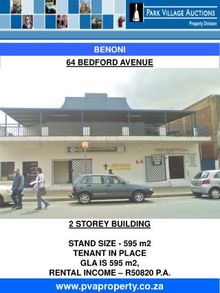 2 STOREY BUILDING STAND SIZE - 595 m2 TENANT IN PLACE GLA IS 595 m2,   RENTAL INCOME – R50820 P.A.