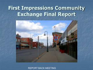 First Impressions Community Exchange Final Report