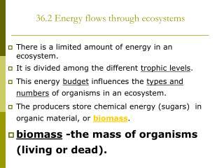 36.2 Energy flows through ecosystems