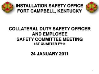 INSTALLATION SAFETY OFFICE FORT CAMPBELL, KENTUCKY
