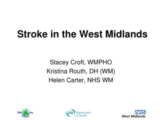 Stroke in the West Midlands