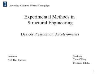 Experimental Methods in  Structural Engineering