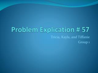 Problem Explication # 57