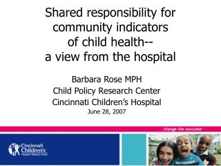Shared responsibility for community indicators of child health--  a view from the hospital